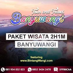 Paket Wisata Banyuwangi 2 Hari 1 Malam - PALING MURAH