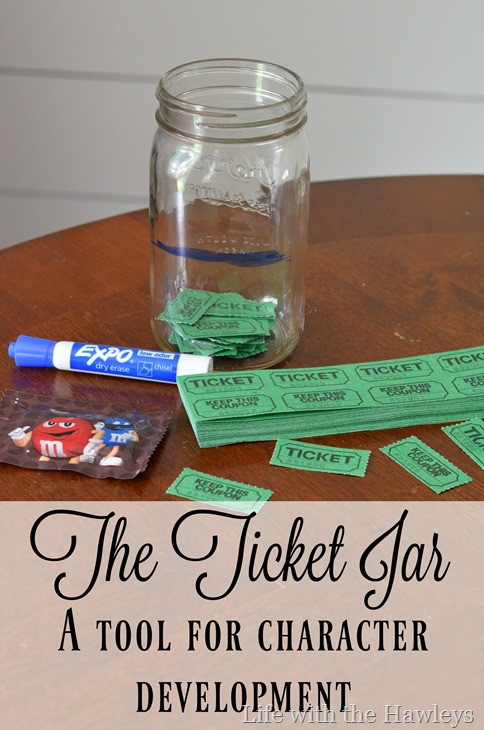 The Ticket Jar- A Tool for Character Development- Life with the Hawleys