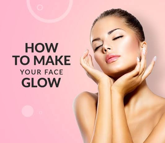 Want Your Face Glow? Do This