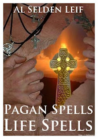 Cover of Al Selden Leif's Book Pagan Spells Life Spells