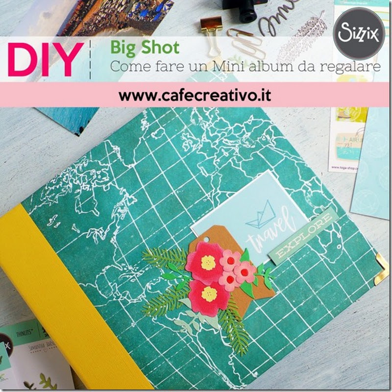 Cafe Creativo: [Scrapbooking] Come fare un Mini album da regalare