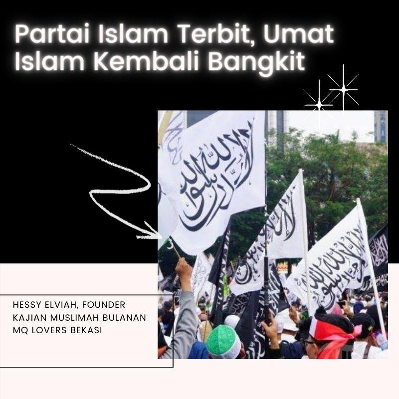Partai Islam Terbit, Umat Islam Kembali Bangkit