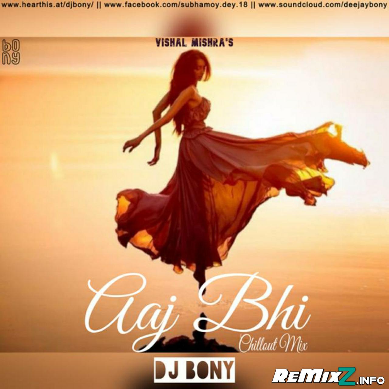 Aaj-Bhi-Chillout-Mix-DJ-Bony.jpg