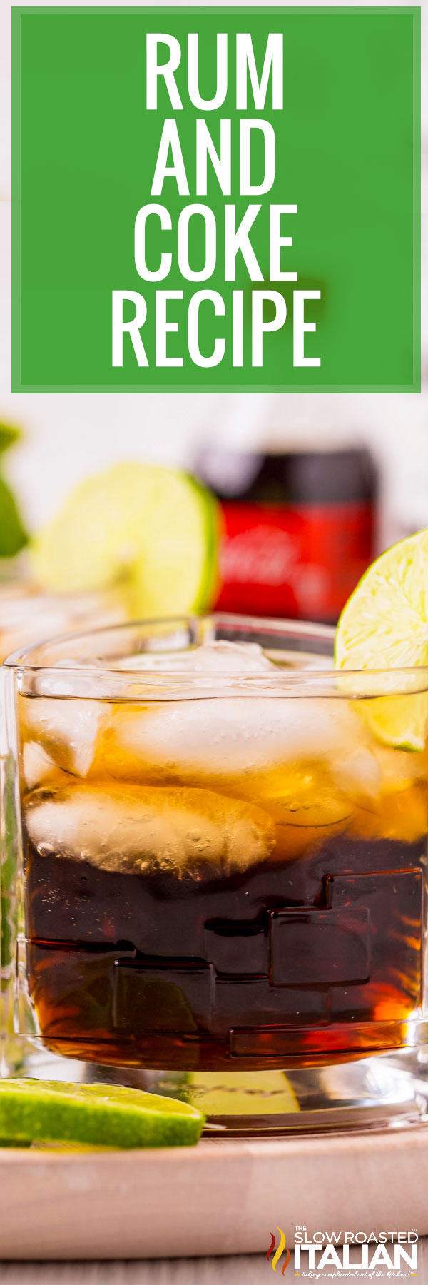 Rum and Coke Recipe closeup
