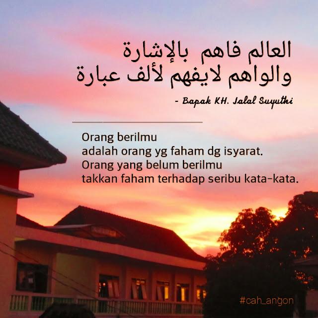 Dawuh Quote Kiyai Jalal Suyuthi Pengasuh Wahid Hasyim Yogyakarta