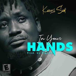Audio - Kweysi Swat - In your Hands ( Produced by BigSam )