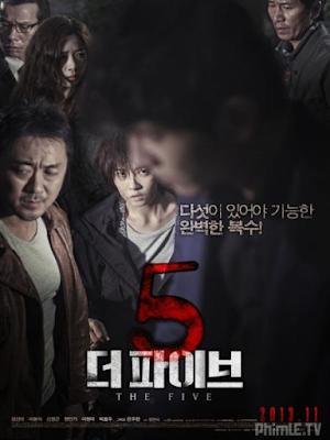 Phim Kế hoạch báo thù - The Five (2013)