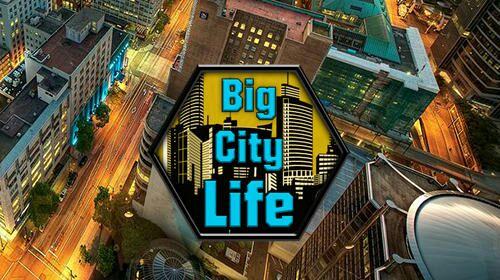 Big City Life : Simulator APK MOD DINHEIRO INFINITO