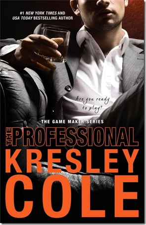 Review: The Professional (The Game Maker #1) by Kresley Cole | About That Story