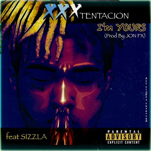 Sizzla ft. MzVee & XXXTentacion – I'm Yours (Prod By Jonfx)