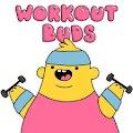 Workout Buds