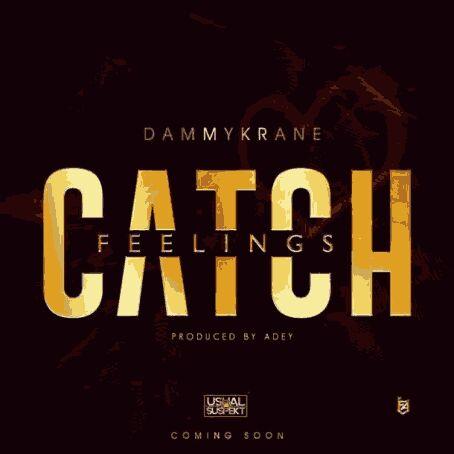 Dammy Krane – Catch Feelings