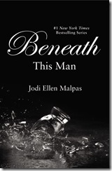 Beneath This Man (This Man #2)