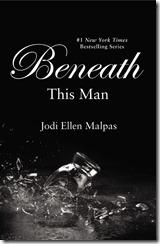 Beneath This Man (This Man #2)