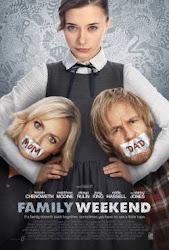 Family Weekend - Gia đình rắc rối