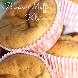 Bananen Muffins für die Kleinen