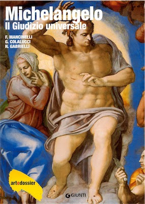 Michelangelo - Il Giudizio Universale -Art dossier Giunti (1994 ) Ita