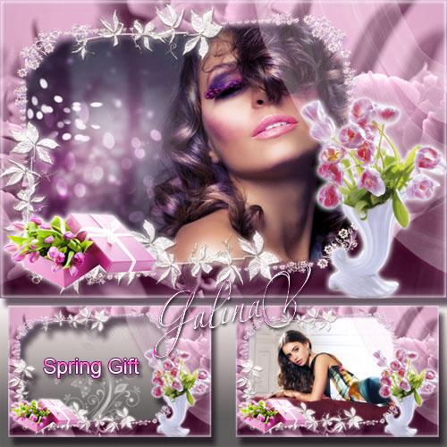 Женская рамка с тюльпанами к 8 Марта - Весенний подарок
