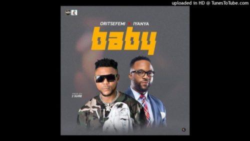 Oritse Femi – Baby ft Iyanya