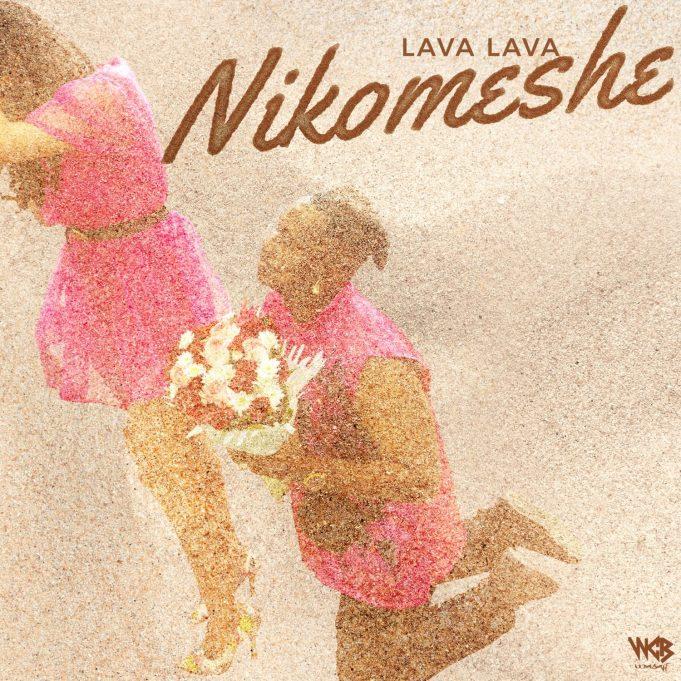 AUDIO: Lava Lava – Nikomeshe | Mp4 Download