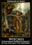 Witches An Extraordinary Expression of Misogyny in the 16th and 17th Centuries