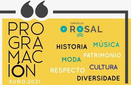 O ROSAL: PROGRAMACIÓN CULTURAL DE XUÑO, 2021