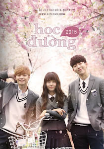 Học Đường 2015 - Who Are You - School poster