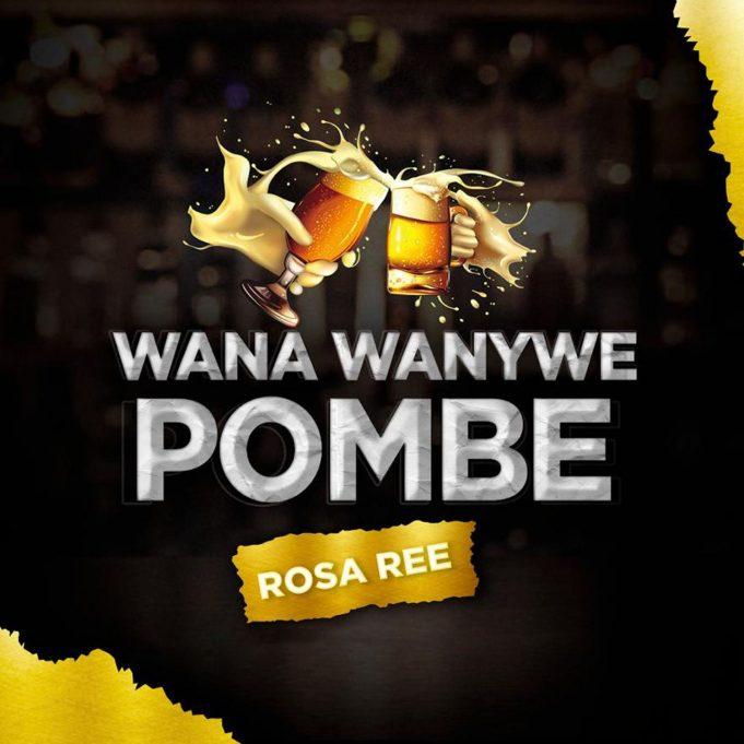 AUDIO   Rosa Ree – Wana Wanywe Pombe   Mp3 Download