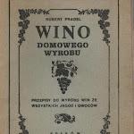 "Robert Pradel ""Wino domowego wyrobu"", M. Pradel, Kraków 1932.jpg"