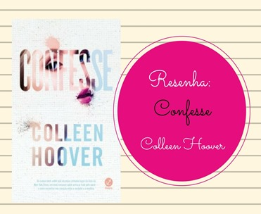 confesse-resenha-colleen-hoover-galera-record