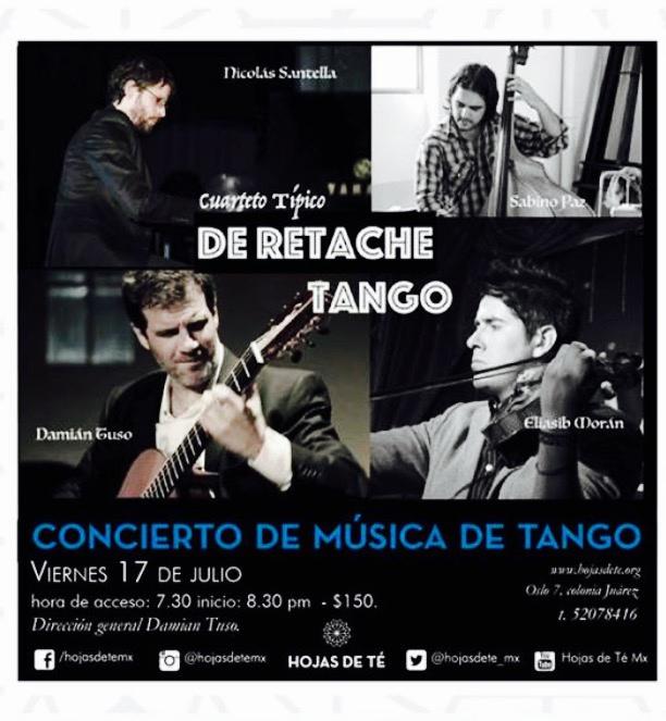 De Retache Tango, el sonido virtuoso y entrañable del corazón rioplantense en Hojas de Té