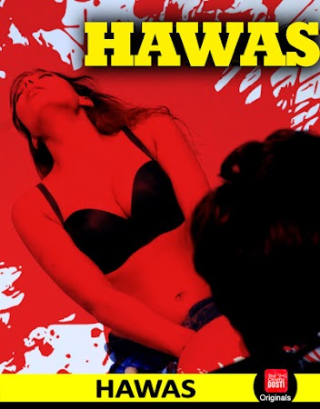 Poster Of Hindi Hot Movie Hawas 2019 Full HD Hot Movie Free Download 720P Watch Online
