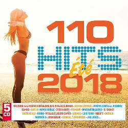 CD 110 Hits Ete 2018 - Vários Artistas (Torrent)