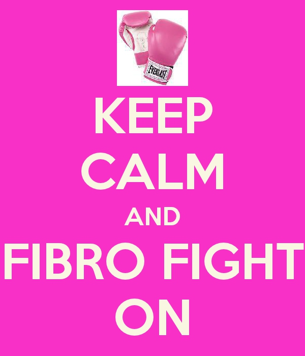 keep calm and fibro fight on