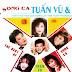 Tuấn Vũ - The Best Song Ca
