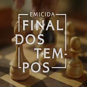 Capa Final dos Tempos – Emicida Mp3 Grátis
