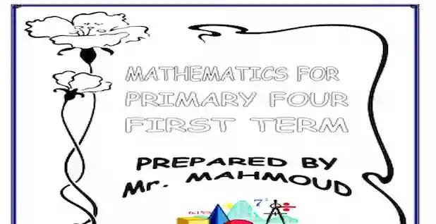 اجمل مذكرة ماث maths للصف الرابع الابتدائى ترم اول لمستر محمود محب