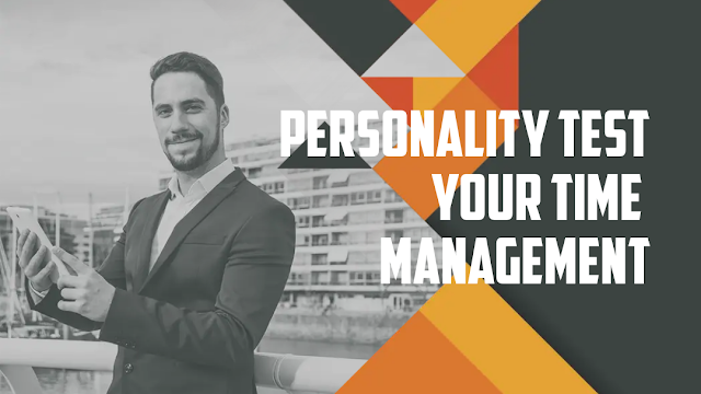 Personality Test- Your Time Management