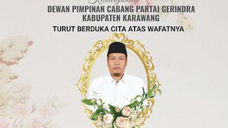 Kabar duka : Wakil Ketua DPRD Karawang H.Deden Rahmat Meninggal Dunia