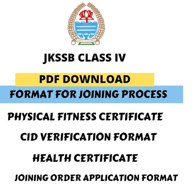 JKSSB CLASS IV PDF DOWNLOAD FORMATS OF REQUIRED DOCUMENTS FOR JOINING | DOWNLOAD HERE