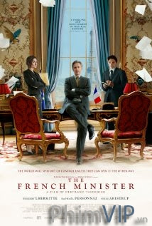 Bộ Trưởng Pháp - The French Minister poster