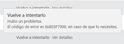 Windows 10 - Error 0x803F7003