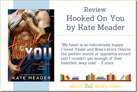 Review: Hooked On You by Kate Meader | About That Story