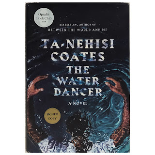 Ta-Nehisi Coates: The Water Dancer Signed 1st Edition