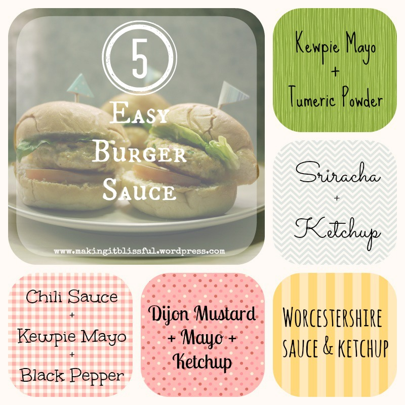 Making It Blissful : 5 Easy Burger Sauce