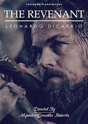 The Revenant - Leonardo DiCaprio - Người về từ cõi chết