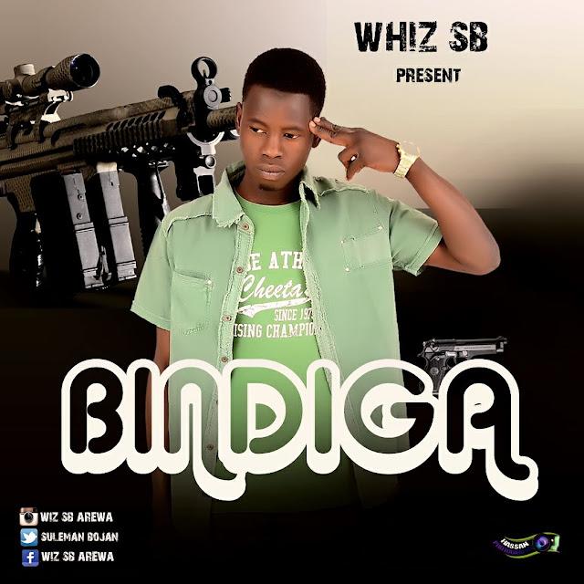 IMG-20170322-WA0035 MUSIC: Whiz SB – Bindiga