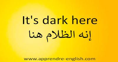 It's dark here إنه الظلام هنا