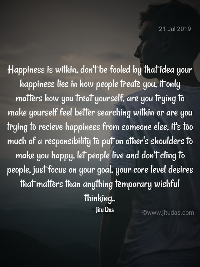 Happiness within, search within and be happy quotes by Jitu Das quotes 2019
