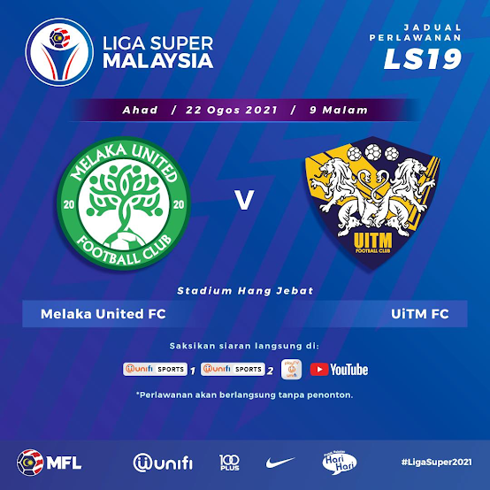 Live Streaming Melaka vs Uitm 22.8.2021